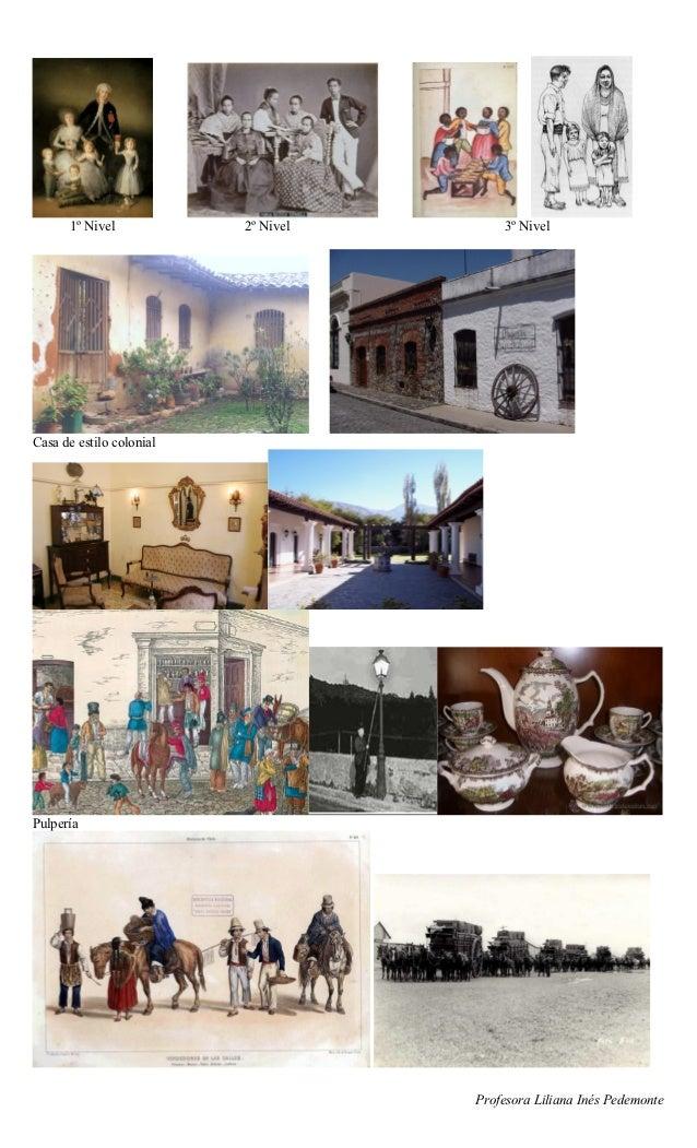 La vida en la poca colonial for Casas de la epoca actual