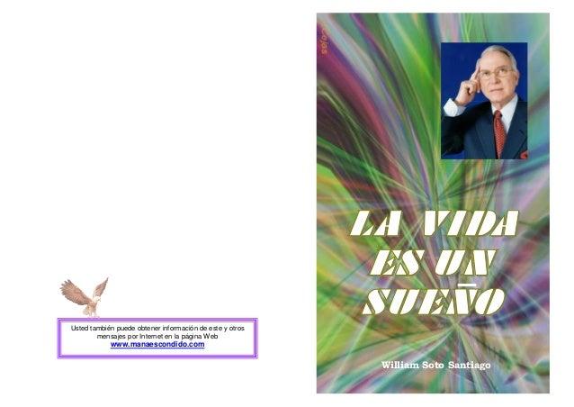 William Soto SantiagoUsted también puede obtener información de este y otrosmensajes por Internet en la página Webwww.mana...