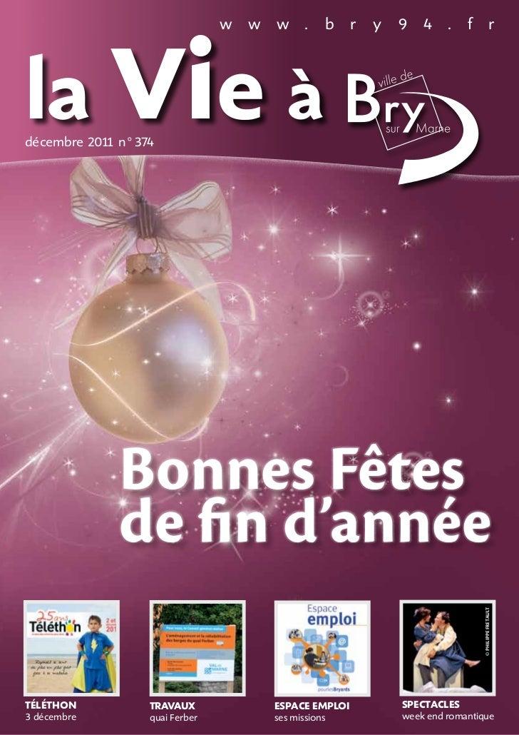 la vie à                               w   w   w .        b    r   y   9 4 .        f               rdécembre 201 n°374   ...