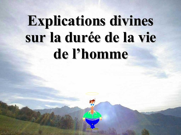 Explications divines sur la durée de la vie de l'homme