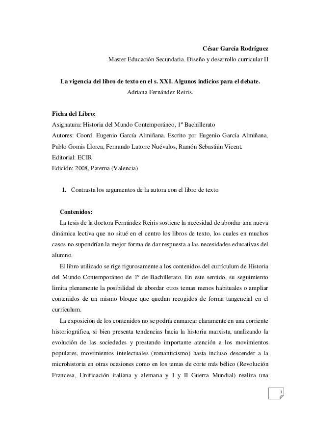 1  César García Rodríguez  Master Educación Secundaria. Diseño y desarrollo curricular II  La vigencia del libro de texto ...