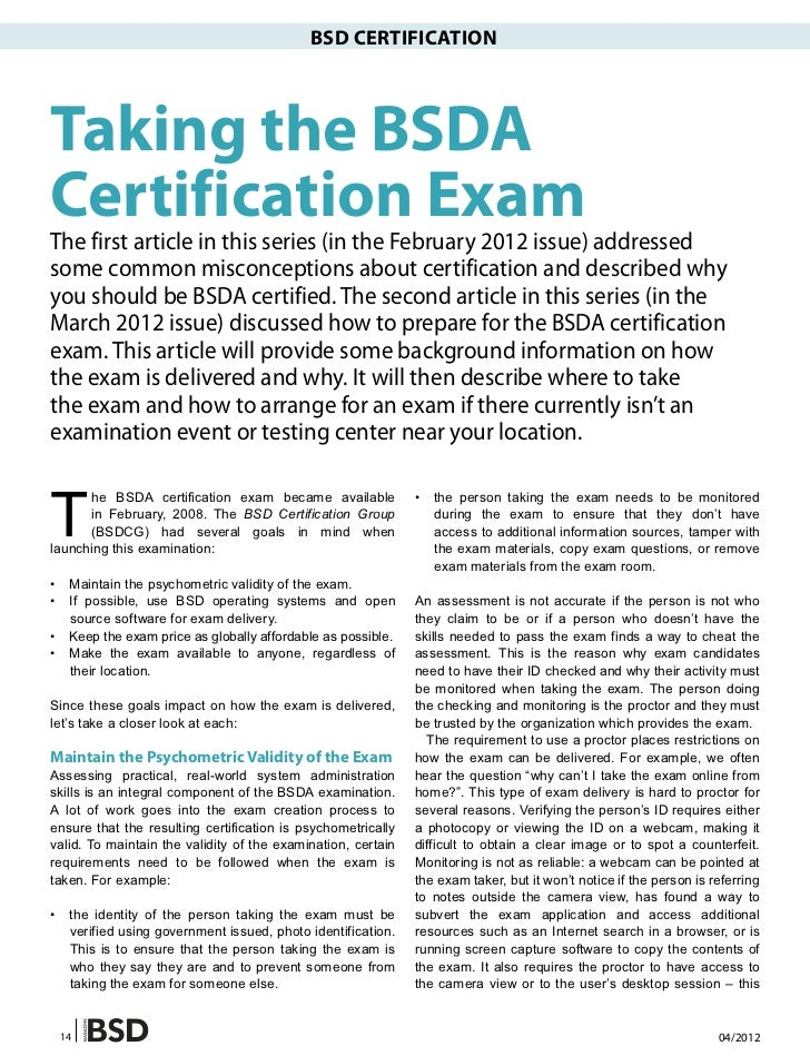 BSD CERTIFICATIONTaking the BSDACertification ExamThe first article in this series (in the February 2012 issue) addresseds...