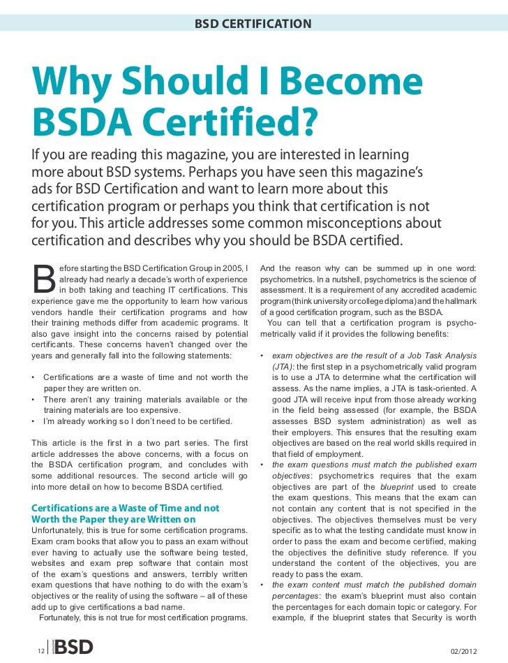 BSD CERTIFICATIONWhy Should I BecomeBSDA Certified?If you are reading this magazine, you are interested in learningmore ab...