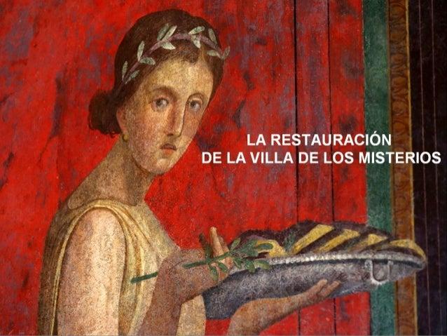LA RESTAURACIÓN DE LA VlLLA DE Los MISTERIOS  '— ' .   v ' ,  . ,  f:  ¡;   I.  ¡ , ¿w.  JN-J'