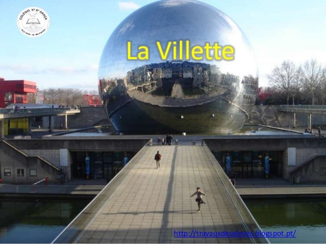 La Villette http://travauxdeseleves.blogspot.pt/