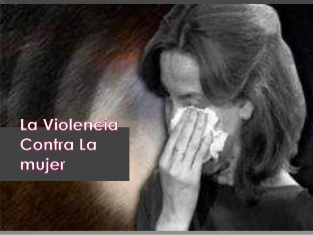    Los Tipos de violencia son:   La violencia física.   La violencia psico-emocional.   El abandono.   Otro tipo de v...