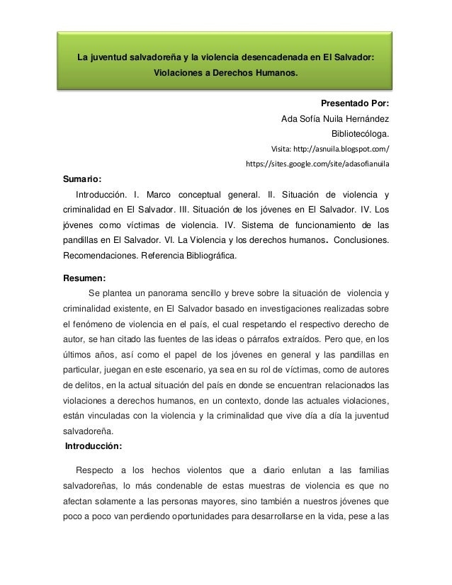 La juventud salvadoreña y la violencia desencadenada en El Salvador: Violaciones a Derechos Humanos. Presentado Por: Ada S...