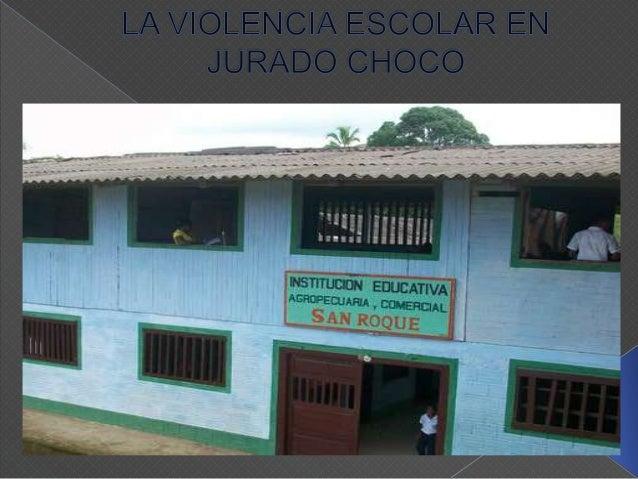 Los estudiante de los grados superiores de la Institución Educativa San Roque de la Frontera viven presentando comportamie...