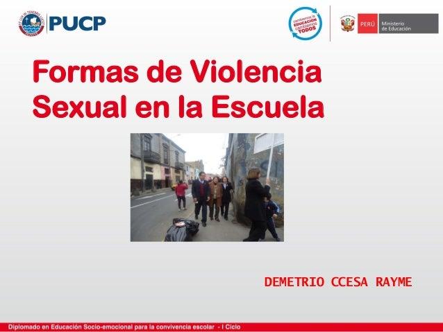 Formas de Violencia Sexual en la Escuela DEMETRIO CCESA RAYME