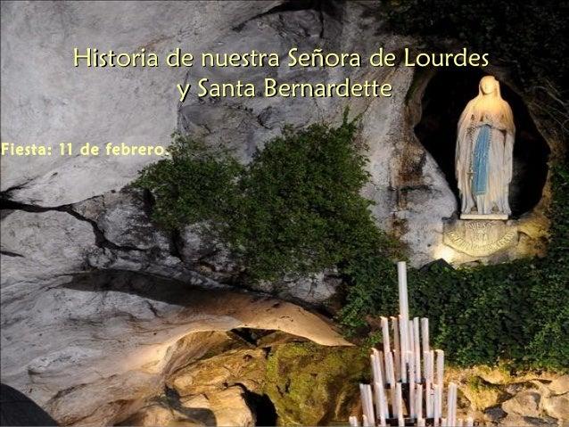 Nuestra Señora De Lourdes: La Virgen De Lourdes Y Santa Bernardette