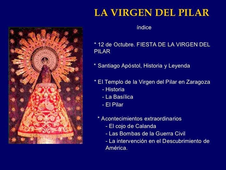 LA VIRGEN DEL PILAR * 12 de Octubre. FIESTA DE LA VIRGEN DEL  PILAR * Santiago Apóstol, Historia y Leyenda * El Templo de ...