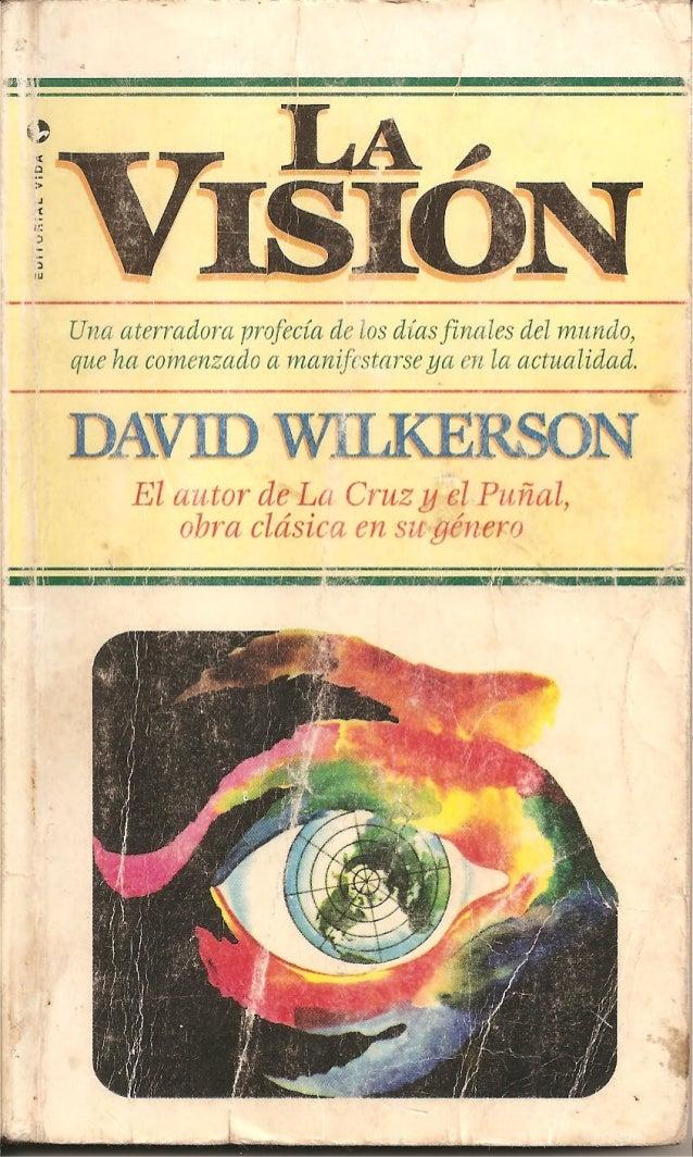 La Visión - David Wilkerson