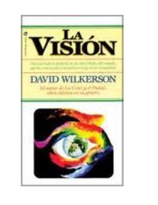 libro la vision david wilkerson pdf