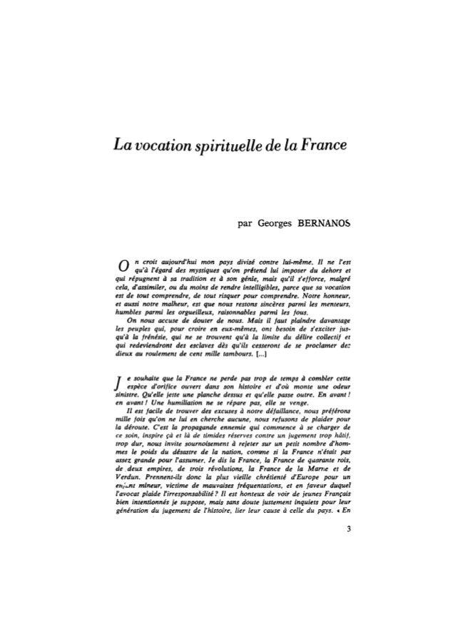 La vocation spirituelle de la France par Georges BERNANOS n croit aujourd'hui mon pays divisé contre lui-même. Il ne l'est...