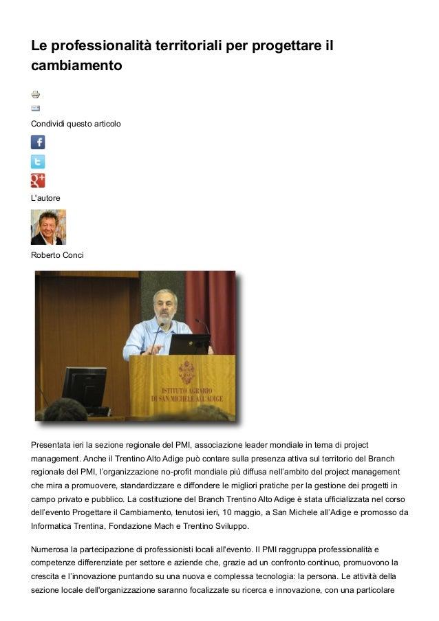 Leprofessionalitàterritorialiperprogettareil cambiamento Condividiquestoarticolo L'autore RobertoConci Presentata...