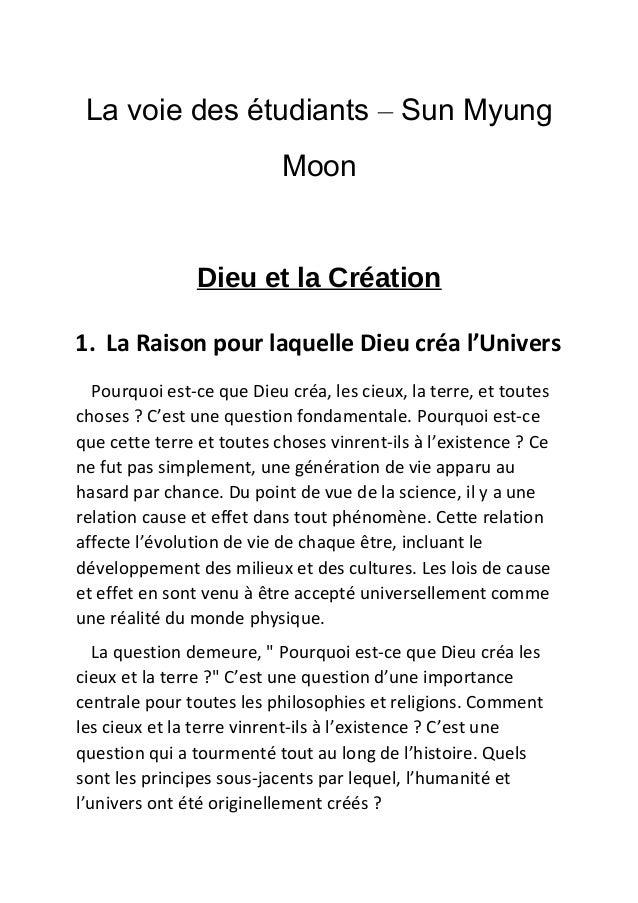 La voie des étudiants – Sun Myung Moon Dieu et la Création 1. La Raison pour laquelle Dieu créa l'Univers Pourquoi est-ce ...
