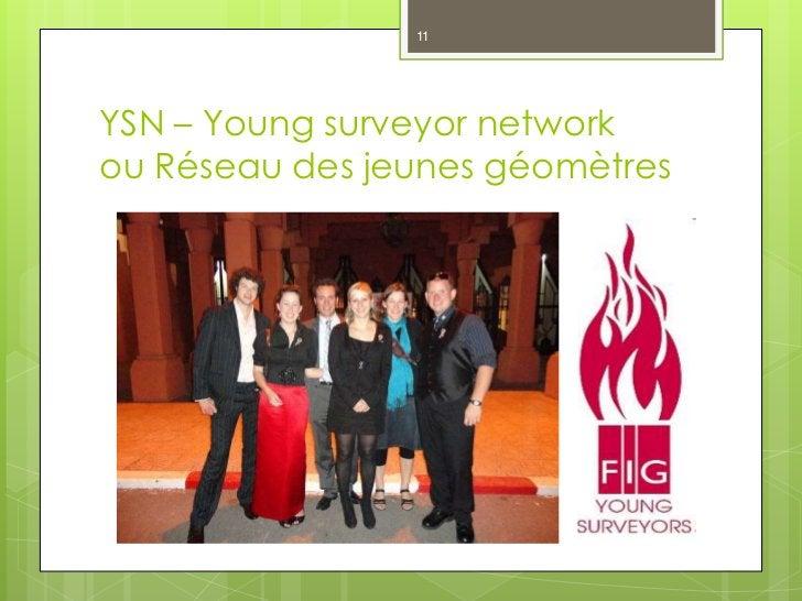 11YSN – Young surveyor networkou Réseau des jeunes géomètres