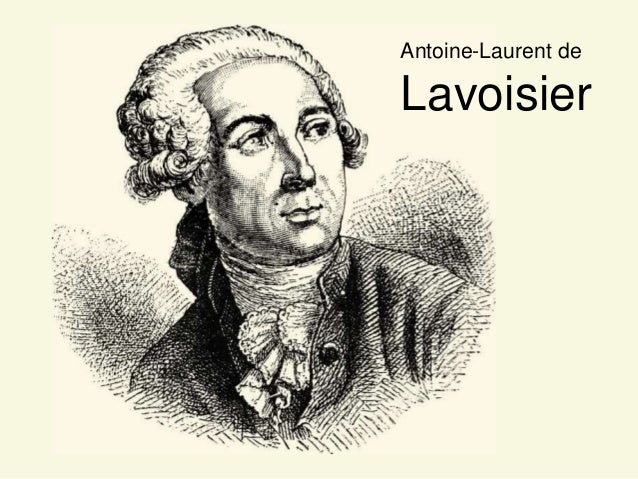 Antoine-Laurent deLavoisier
