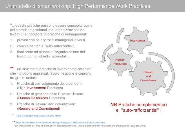 """High Performance Working Practices: Coinvolgimento dipendenti Le """"high involvement practices"""" hanno l'obiettivo di aumenta..."""
