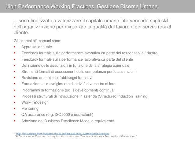 High Performance Working Practices: Reward e Commitment Dove correttamente implementate, le politiche retributive collegat...