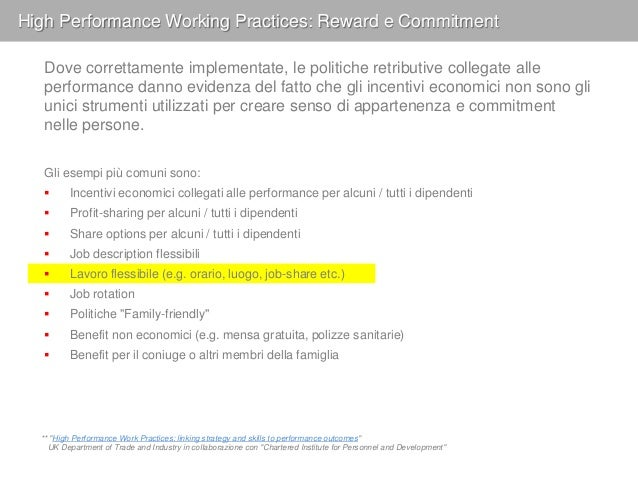 "Reward and commitment practices: flexible working Fonte: Politecnico di Milano ""Osservatorio Smart Working"" 2 ottobre 2013"