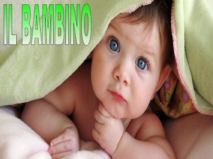 ●   Come entrano i bambini nel     mondo? ●   Perché i bambini piangono     appena nati? ●   I bambini hanno un buon     o...