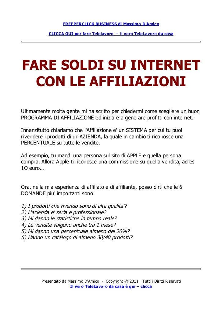 FREEPERCLICK BUSINESS di Massimo DAmico              CLICCA QUI per fare Telelavoro - il vero TeleLavoro da casaFARE SOLDI...