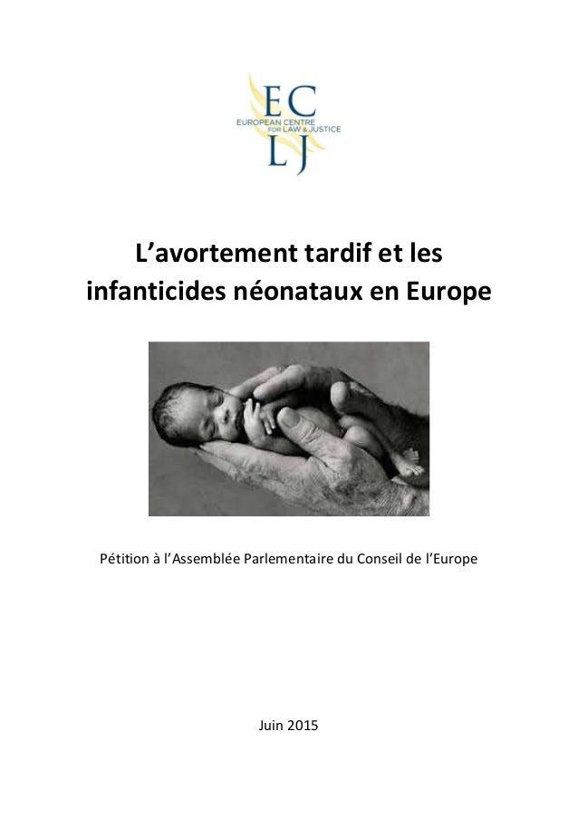 L'avortement tardif et les infanticides néonataux en Europe Pétition à l'Assemblée Parlementaire du Conseil de l'Europe Ju...