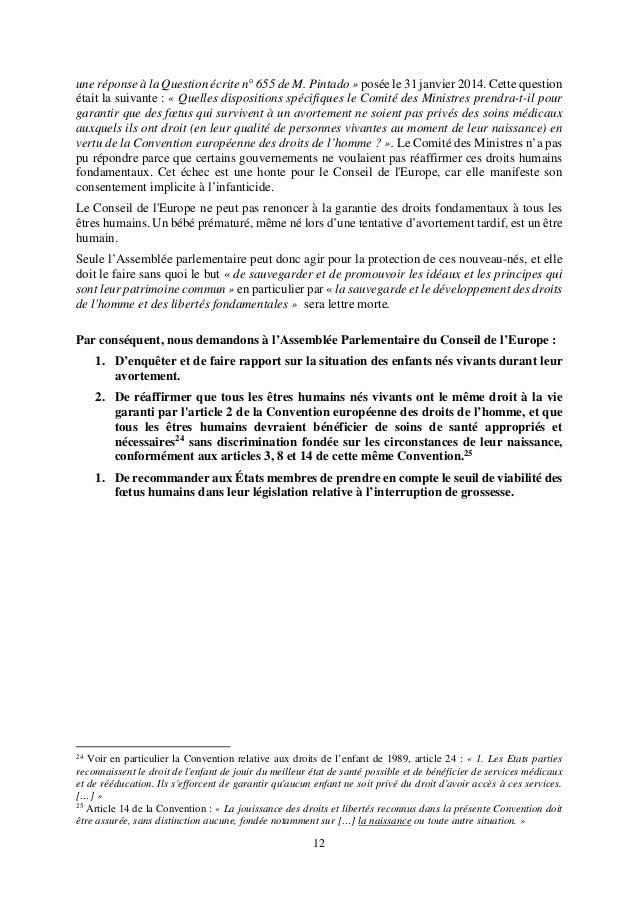 12 une réponse à la Question écrite n° 655 de M. Pintado » posée le 31 janvier 2014. Cette question était la suivante : « ...