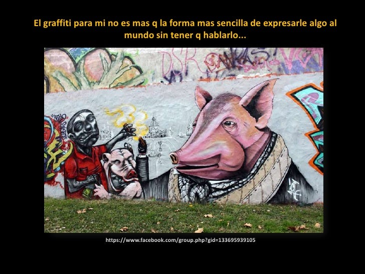 El graffiti para mi no es mas q la forma mas sencilla de expresarle algo al mundo sin tener q hablarlo...<br />https://www...