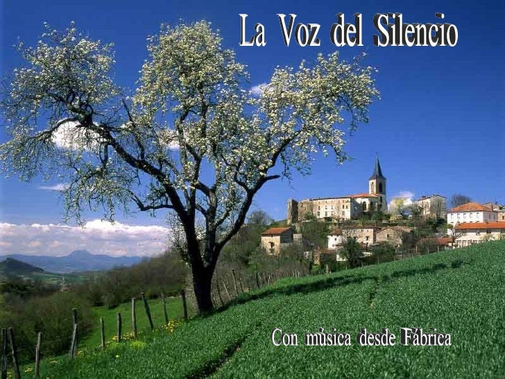 La  Voz  del  Silencio Con  música  desde  Fábrica