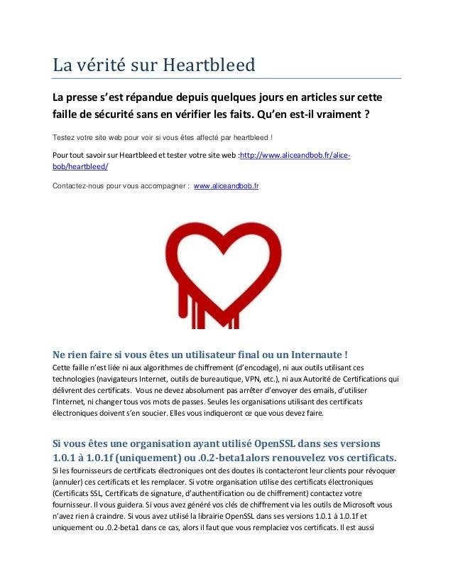 La vérité sur Heartbleed La presse s'est répandue depuis quelques jours en articles sur cette faille de sécurité sans en...