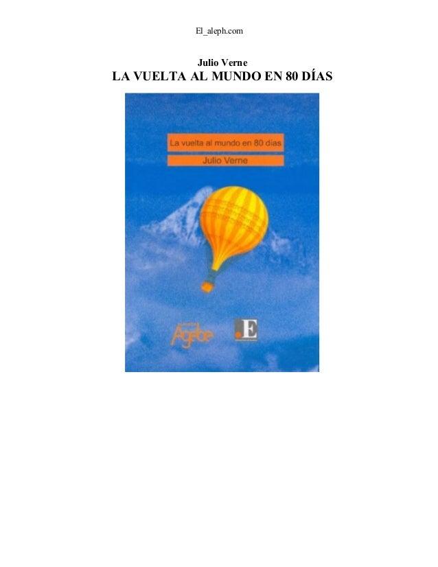 El_aleph.com Julio Verne LA VUELTA AL MUNDO EN 80 DÍAS