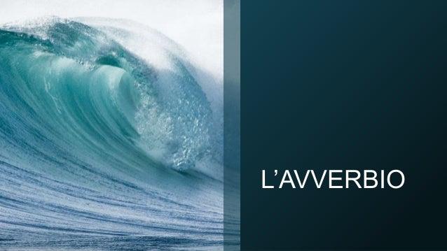 L'AVVERBIO