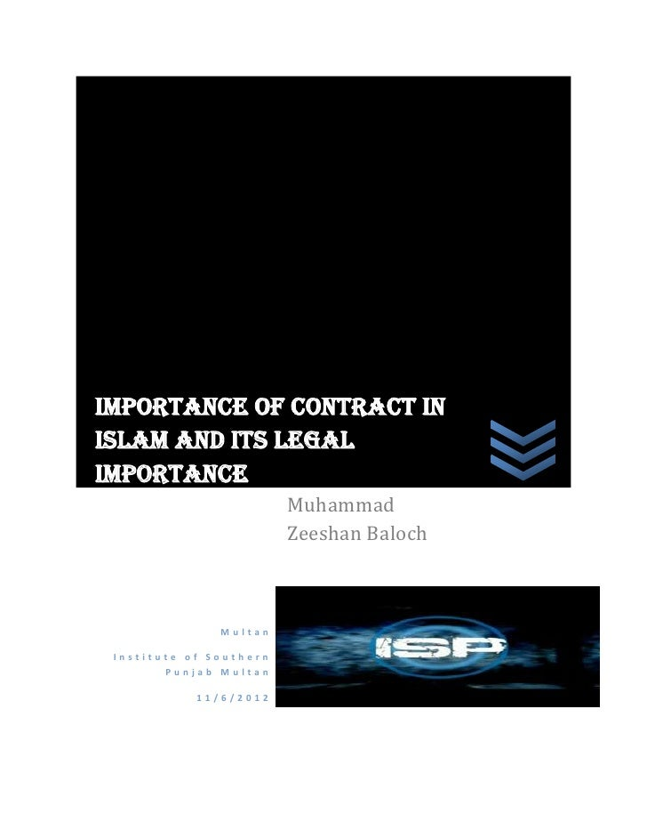 Importance of Contract inIslam and its legalimportance                         Muhammad                         Zeeshan Ba...