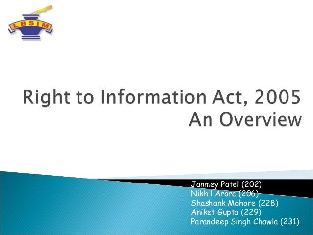 advantages of right to information act The freedom of information act 2000 and the freedom of information (scotland) act 2002 (the acts) came into full force on 1 january 2005, giving individuals a statutory right for the first time to see a huge amount of information held by government departments and public bodies the data.