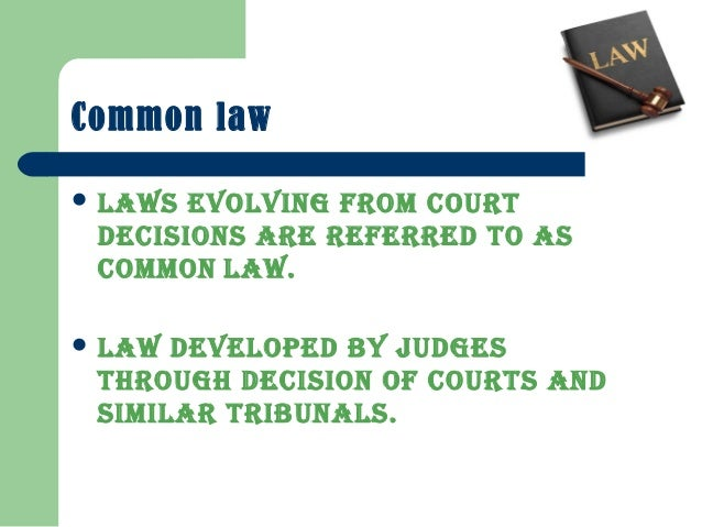Types of law chapter 15. Types of law common law law based on.