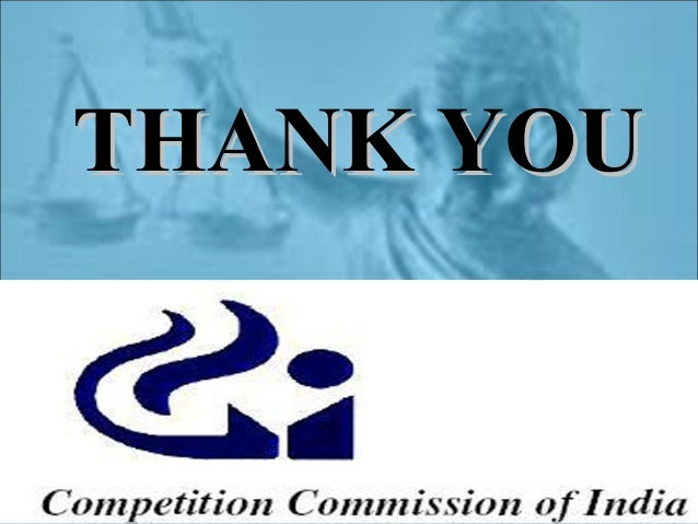 competition commission of india The commission is responsible for eliminating practices having adverse effect on  competition, and protect the interests of indian consumers.