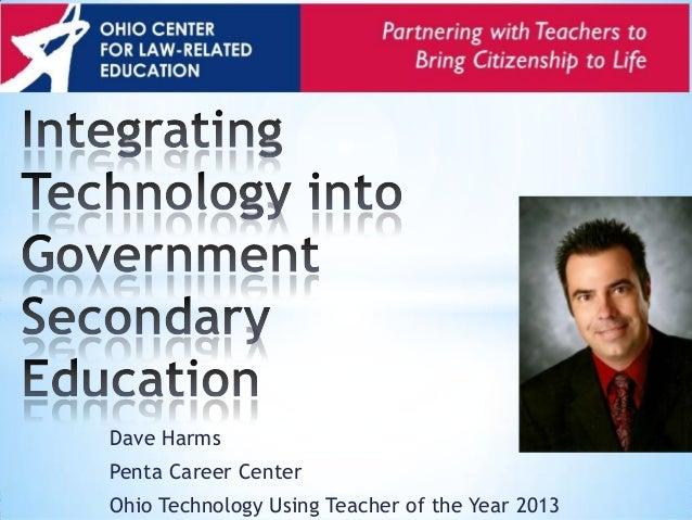 Dave Harms Penta Career Center Ohio Technology Using Teacher of the Year 2013