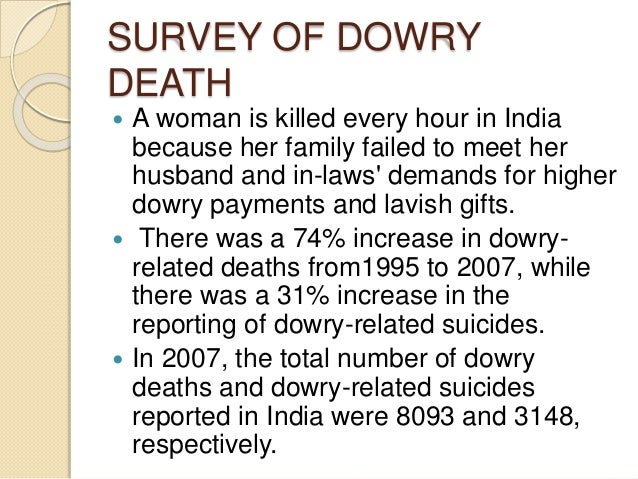 The Despicable Persistence of the Dowry in India