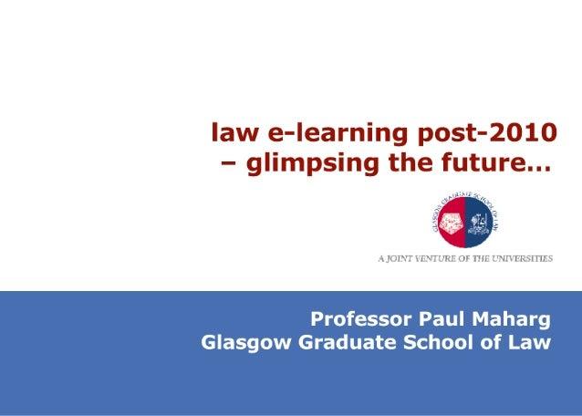 law e-learning post-2010 - glimpsing the future