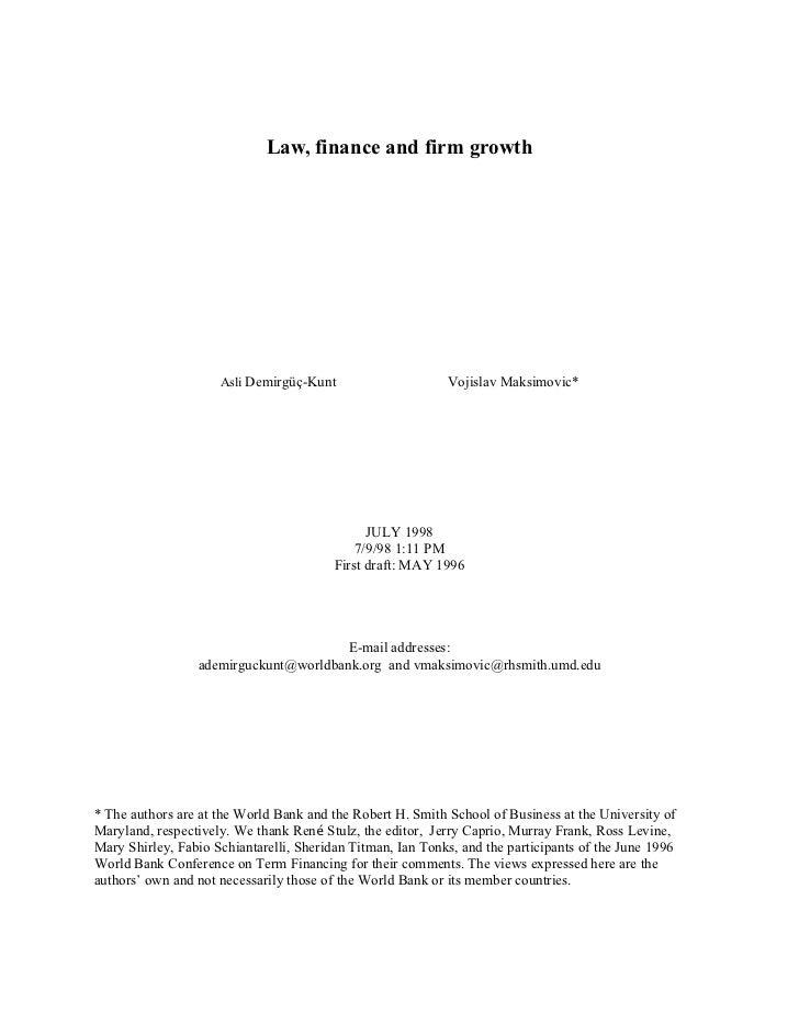 Law, finance and firm growth                     Asli Demirgüç-Kunt                     Vojislav Maksimovic*              ...