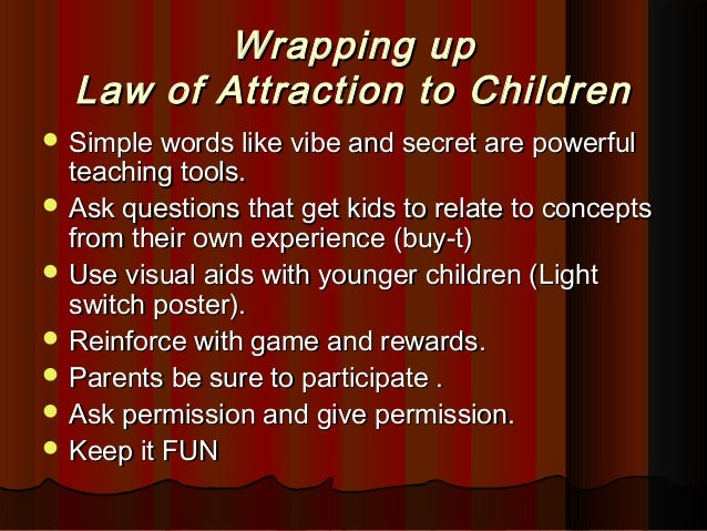 Law of attraction for kid