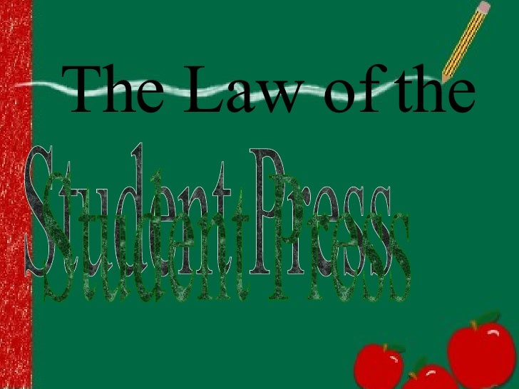 The Law of the Student Press