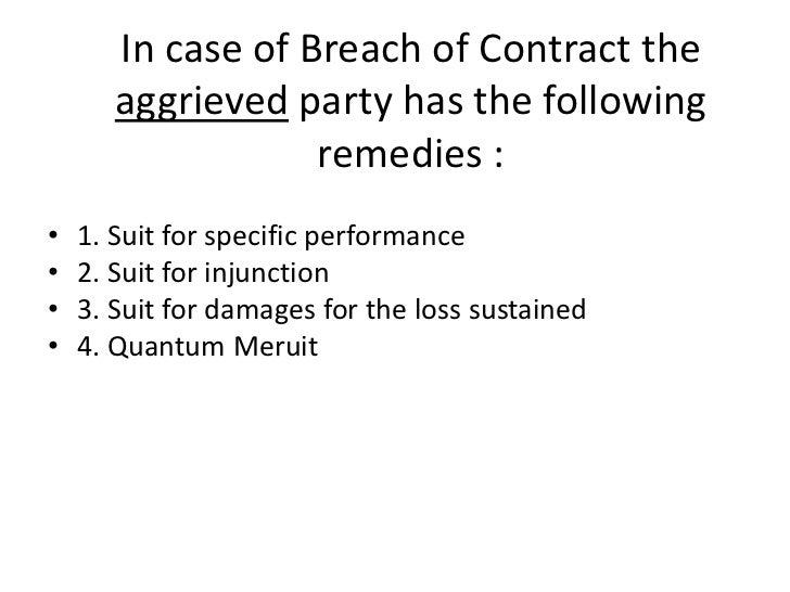 breach of contract and remedies essay Solène rowan, remedies for breach of contract – a comparative analysis of the   essays in singapore law – 50 years in the making (goh yihan & paul tan.