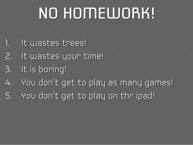 No homework law