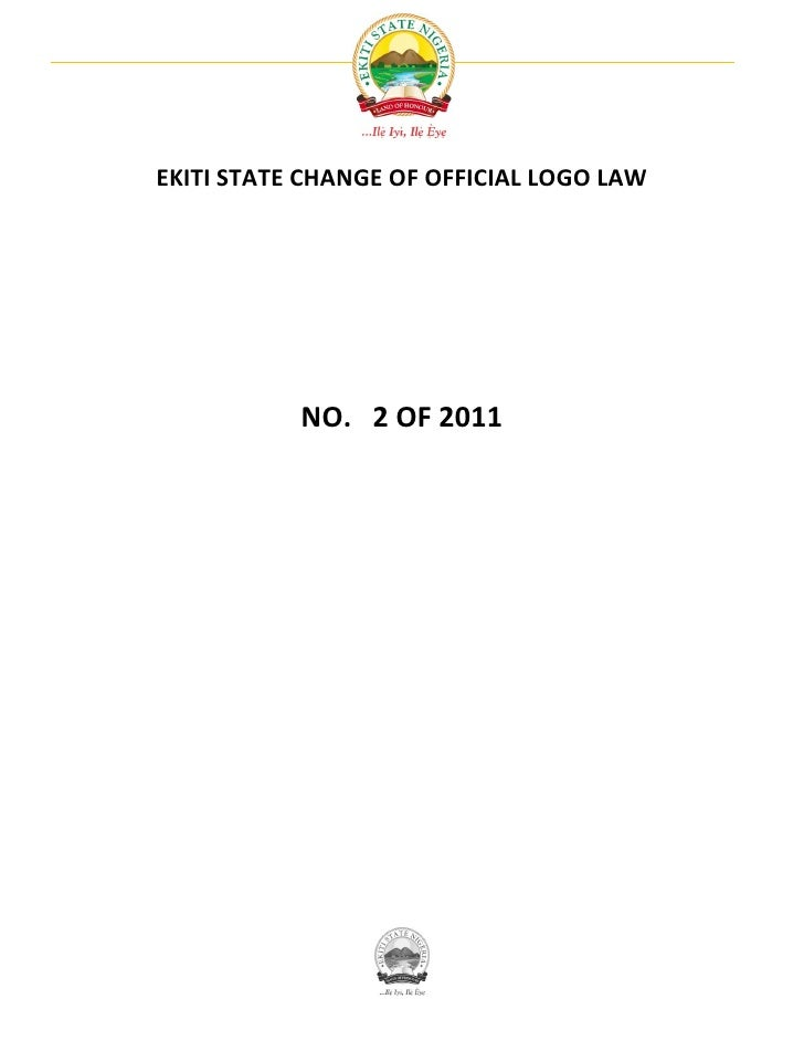 EKITI STATE CHANGE OF OFFICIAL LOGO LAW           NO. 2 OF 2011