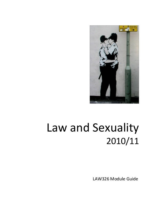 Law and Sexuality 2010/11 LAW326 Module Guide