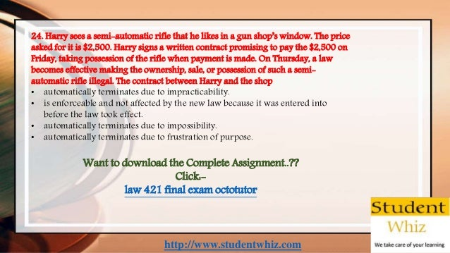 http://www.studentwhiz.com 24. Harry sees a semi-automatic rifle that he likes in a gun shop's window. The price asked for...