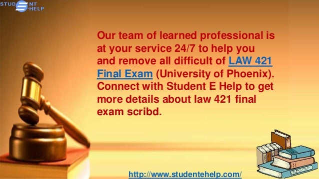 answers final exam university of phoenix law 531 Law 531 final exam guide law 531 fi  these options are found in the university of phoenix material:  in your answer,.